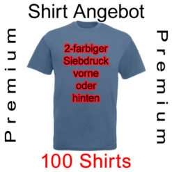 100 premium Shirts 2-farbig bedruckt mit deinem Motiv