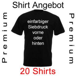 20 premium Shirts einfarbig bedruckt mit deinem Wunschmotiv