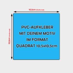Aufkleber quadratisch 10,5 x 10,5cm,PVC-Folien