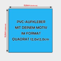 PVC Aufkleber Quadrat 12cm