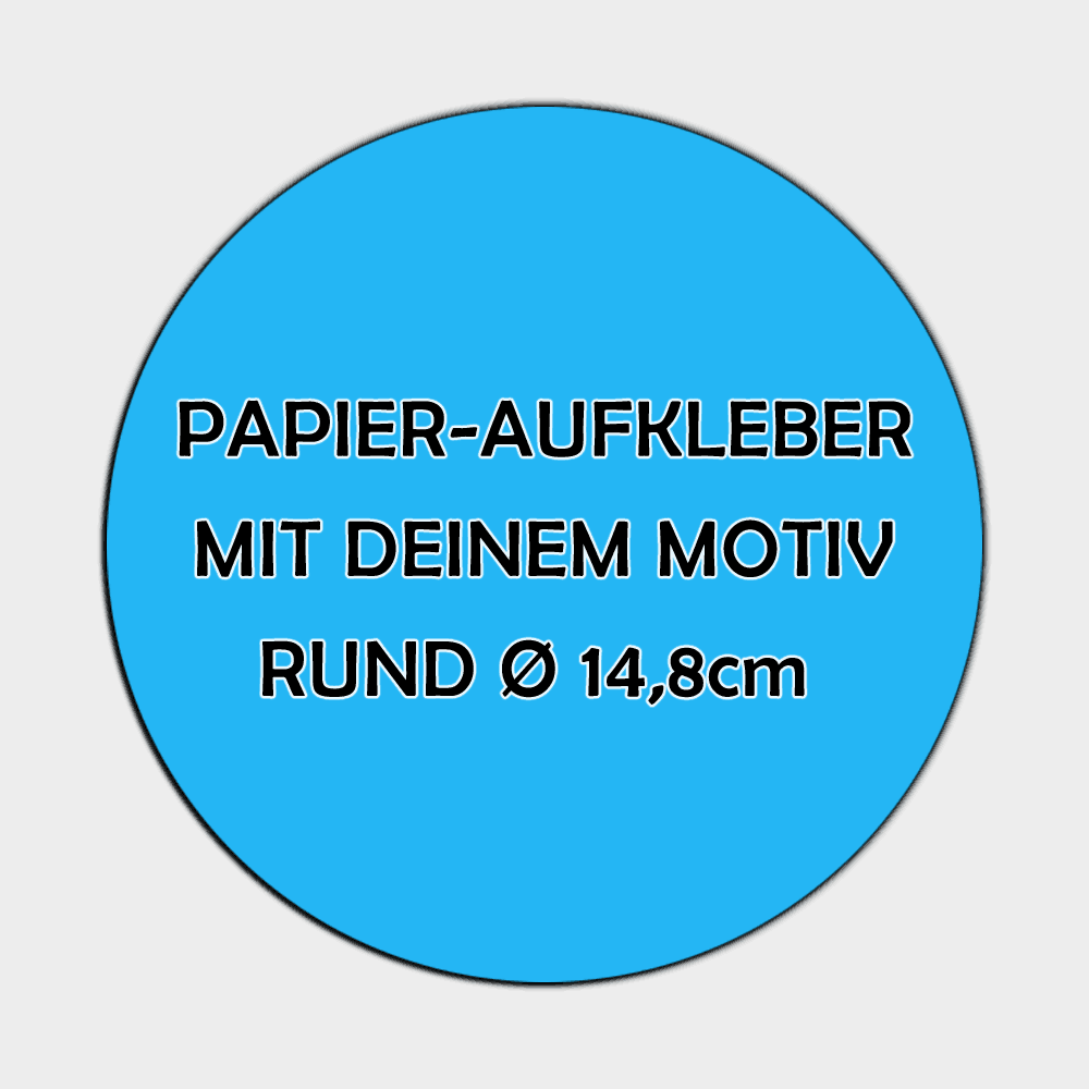 Runde Papier Aufkleber 14,8cm