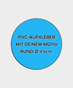 Runde Aufkleber PVC-Folie 9,5cm