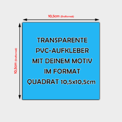 Transparente Aufkleber Quadratisch 10,5cm