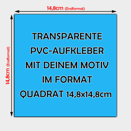 Transparente Aufkleber Quadratisch 14,8cm
