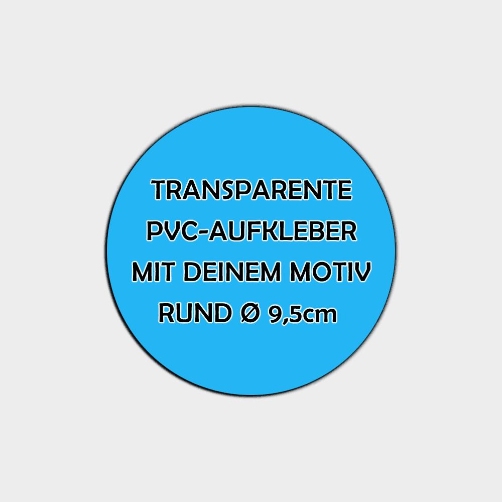 Transparente Aufkleber Rund 9,5cm