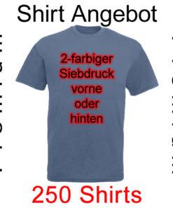 250 Shirts 2-farbig bedruckt mit deinem Motiv