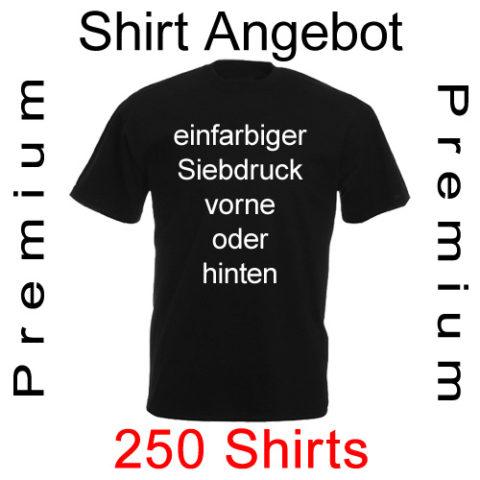 250 premium Shirts einfarbig bedruckt mit deinem Motiv