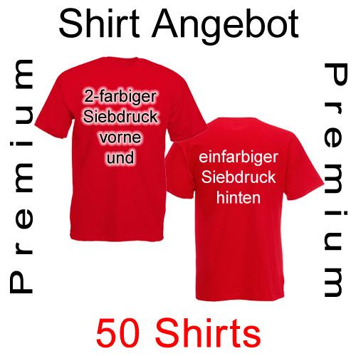 50 Premium T-Shirts vorne 2-farbig und hinten einfarbig bedruckt