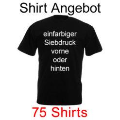 75 T-Shirts mit einfarbig Siebdruck von deinem Motiv